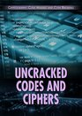Uncracked Codes and Ciphers