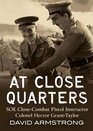 At Close Quarters The Story of SOE Pistol Instructor Colonel Hector Grant-Taylor