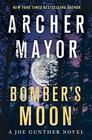 Bomber's Moon A Joe Gunther Novel