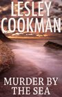 Murder by the Sea (Libby Sarjeant Mysteries)