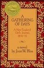 A Gathering of Days  A New England Girl's Journal 1830-1832