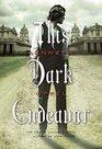 This Dark Endeavour Apprenticeship Of Victor Frankenstein