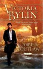 Abbie's Outlaw (Harlequin Historical, No 750)