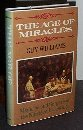 Age of Miracles Medicine and Surgery in the Nineteenth Century