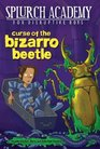 Curse of the Bizarro Beetle 2