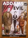 Addams and Evil: An Album of Cartoons (Methuen Humour Classics)
