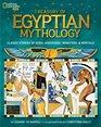 Treasury of Egyptian Mythology Classic Stories of Gods Goddesses Monsters  Mortals