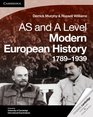 Cambridge AS Level and A Level Modern European History 1789-1939 Coursebook