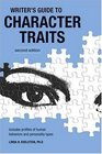 Writer's Guide to Character Traits (2nd Edition)