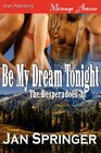 Be My Dream Tonight