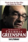 The Quotations of Chairman Greenspan Words from the Man Who Can Shake the World