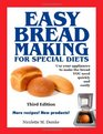 Easy Breadmaking for Special Diets Third Edition