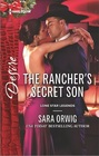 The Rancher's Secret Son (Lone Star Legends, Bk 5) (Harlequin Desire, No 2417)