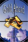 Gold Ahead by George S Clason