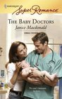 The Baby Doctors (Harlequin Superromance, No 1450)