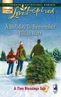 A Holiday to Remember (Tiny Blessings, Bk 6) (Love Inspired)