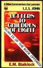 1, 2, 3, John:  Letters to Children of Light