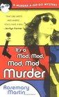It's a Mod, Mod, Mod, Mod Murder  (Murder A-go-go, Bk 1)