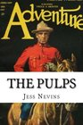 The Pulps A Yearly Guide