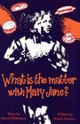 What Is the Matter with Mary Jane? (Teenage Drama)
