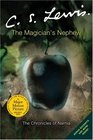 The Magician's Nephew (The Chronicles of Narnia, Bk 6)