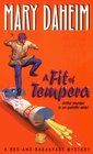 A Fit of Tempera (Bed-And-Breakfast, Bk 6)