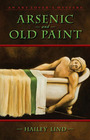 Arsenic and Old Paint:(Art Lover's Mystery, Bk 4)