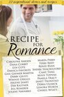 A Recipe for Romance A Collection of 22 Inspirational Stories and Recipes
