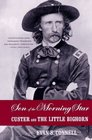 Son of the Morning Star  Custer and The Little Bighorn
