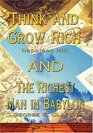 Think and Grow Rich by Napoleon Hill AND Richest Man in Babylon by George S Clason