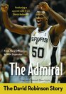 The Admiral The David Robinson Story