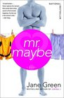 Mr. Maybe