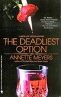 The Deadliest Option [Smith and Wetzon Bk 2]