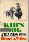 Kid's dog A training book