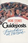 More Stories from Guideposts Friendship at Its Best