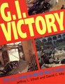 GI Victory The Us Army in World War II Color