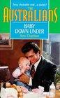 Baby Down Under (Harlequin: The Australians Series)