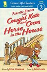 Favorite Stories from Cowgirl Kate and Cocoa Horse in the House