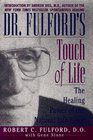 Dr Fulford's Touch of Life The Healing Power of the Natural Life Force