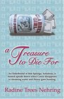 A Treasure To Die For (The Third Something to Die for Mystery)