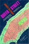 Queer Street Rise and Fall of an American Culture 1947-1985