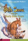 Bub Snow and the Burly Bear Scare