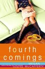 Fourth Comings (Jessica Darling, Bk 4)