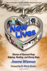 New Lives: Stories of Rescued Dogs Helping, Healing and Giving Hope