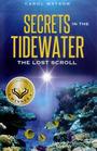 Secrets in the Tidewater