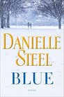 Blue: A Novel (Random House Large Print)
