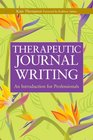 Therapeutic Journal Writing A Tool for Personal Development and Professional Practice