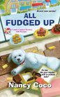 All Fudged Up (Candy-Coated, Bk 1)