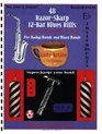 48 Razor-Sharp 12-Bar Blues Riffs for Swing Bands and Blues Bands: E Flat Instruments Edition (Red Dog Music Books Razor-Sharp Blues Series)