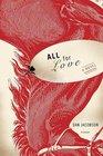 All for Love: A Novel